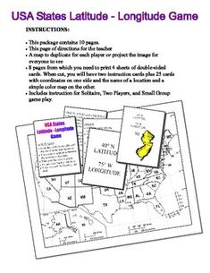This is a fun way to practice finding coordinates using latitude and longitude.   • This package contains 10 pages.  • A page of directions for the teacher • A map to duplicate for each player or project the image for everyone to see • 8 pages from which you need to print 4 sheets of double-sided cards.  • Includes instruction for Solitaire, Two Players, and Small Group game play.