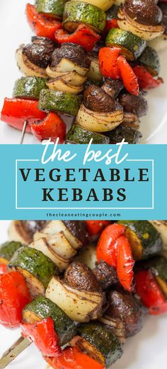 These Healthy Vegetable Kebabs are the best way to cook your veggies! Paleo/Whole30, easy to make + delicious. I like to make these on the grill, but you can also make them in the oven! The marinade is absolutely delicious. Even kids will love them! #paleo #grilled #grilling #vegetables #vegan #vegetarian #healthy #whole30 Bbq Vegetables, Vegetable Kebabs, Calories In Vegetables, Veggie Skewers, Healthy Vegetables, Grilled Vegetables, Grilled Skewers, Vegetable Sides, Healthy Vegetable Recipes