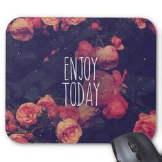 "Cool Girly Pink Roses Vintage ""Enjoy Today"" Photo Mouse Pad"