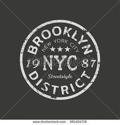 Vector illustration on a theme of New York City, Brooklyn. Vintage design. Grunge background. Stamp typography, t-shirt graphics, poster, banner, print, flyer, postcard