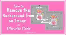 How to remove the background from an image in Silhouette Studio Silhouette Images, Silhouette Design, Silhouette Studio, Silly Socks For Kids, Draw A Box, Remove Background From Image, Silhouette Cameo Projects, Graphic Design Tutorials, Flower Images