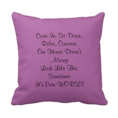 """Apology for Messy House, 16"""" Square Pillow, Purple - This 16"""" x 16 square purple pillow, a tongue in cheek apology for a messy house, is a vintage 1960's kitschy saying. The color is radiant orchid, Pantone's Color of the Year for 2014. Text can be modified (eg - change """"Our"""" to """"My"""") if desired. All Rights Reserved © 2013 Alan & Marcia Socolik. #Vintage #Retro #Kitsch #Kitschy #Purple #Humor #RadiantOrchid #Pillows"""