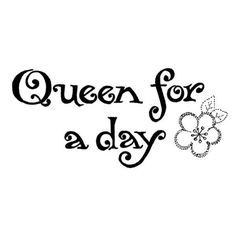 9845 -  Queen for a Day Rubber Stamp - Sku: C391