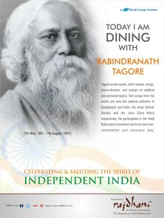Rabindranath Tagore wrote novels, short stories, songs, dance-dramas and essays on political and personal topics. He wrote India's national anthem.