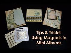 Tips & Tricks: Using Magnets in Mini Albums - YouTube