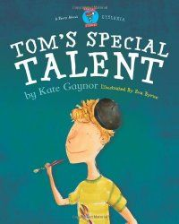 Tom's Special Talent - Dyslexia (Moonbeam book award winner - Special Stories Series a book by Kate Gaynor Tom S, Special Needs Kids, Learning Disabilities, Speech And Language, Language Arts, Childrens Books, Award Winner, Daily Task, Writing