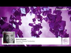 RAM & Susana - RAMelia (Tribute To Amelia) (Original Mix) - YouTube