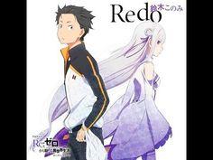 Re:Zero kara Hajimeru Isekai Seikatsu Ending FULL - Re:ゼロから始める異世界生活 ED 「STYX HELIX」 - YouTube