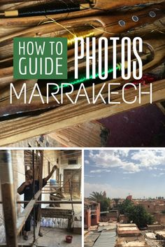 How to: Take Pictures in Marrakech, Morocco
