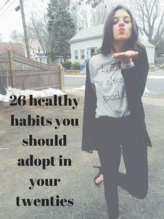 26 healthy habits you should adopt in your twenties