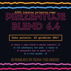 ... bo #kawa musi być palona tylko lokalnie.      #KAFO data palenia: 16 grudzień 2017 (blend 6.4)