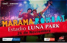 Marama & Rombai juntos regresan al Luna Park!   Márama & Rombai regresan juntos al Luna Park el Sábado 26 de noviembre a las 21:00 horas.  Entradas a la venta a través de TicketPortal o llamando al 5353-0606  Preventa exclusiva para clientes de BBVA Banco Francés con 15% de descuento y en 3 cuotas sin interés hasta el 1 de octubre.  Las dos bandas más convocantes del momento se juntan para cerrar el año con una fiesta increíble en el Luna Park !!!  PRIMER Y ÚNICO SHOW DE LOS DOS GRUPOS…