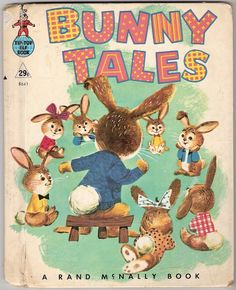 BUNNY TALES Vintage Rand McNally Tip Top Elf Book Illustrated by Helen Endres & William Neebe