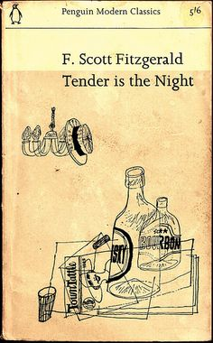 Tender is the Night, F. Scott Fitzgerald cover by John Sewell. Book Cover Art, Book Cover Design, Book Design, Book Art, Vintage Book Covers, Vintage Books, Antique Books, Penguin Modern Classics, Tender Is The Night