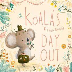 lucy fleming, koala's day out Koala Craft, Baby Koala, Koala Bears, Cute Monsters, Kids Prints, Children's Book Illustration, Cute Drawings, Kawaii Drawings, Book Design