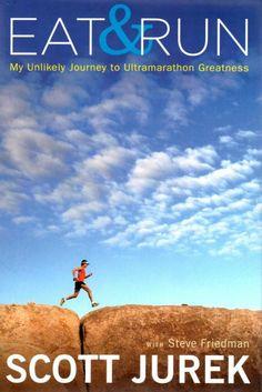 Scott Jurek's Eat & Run. Review and Giveaway.