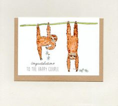 CONGRATULATIONS to the HAPPY COUPLE . greeting card . sloth sloths . wedding card . engagement card . anniversary card . custom . australia