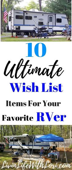 If you're looking for the perfect gift for your favorite RVer, here's a list of 10 Ultimate Wish List Items any RVer will love!#RV#camping#RVcamping#RVwishlist#RVgiftideas