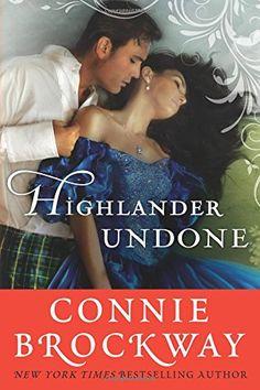 Highlander Undone by Connie Brockway http://www.amazon.com/dp/1503945480/ref=cm_sw_r_pi_dp_UJW9vb0AJW538