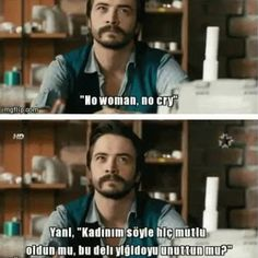 'No woman, no cry' (Kardes Payi) Movie Lines, Crying, Drama, Smile, Mood, Memes, Quotes, Funny Things, Fictional Characters