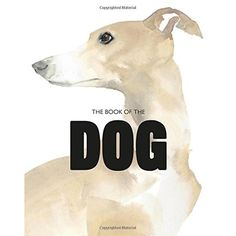 BookStore The Book of the Dog : Dogs in Art | Prezola - The Wedding Gift List