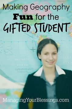 Making Geography Fun for the Gifted Student :: Do you have a gifted junior high or high school student who loves to be challenged? If so, come see a wonderful new curriculum that can do just that! :: ManagingYourBlessings.com