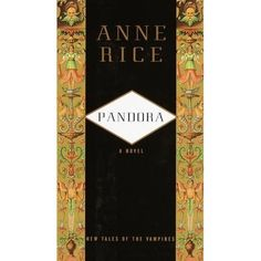 Pandora ~ New Tales of the Vampires. Anne Rice, creator of the Vampire Lestat, the Mayfair witches and the amazing worlds they inhabit, now gives us the first in a new series of novels linked together by the fledgling vampire David Talbot, who has set out to become a chronicler of his fellow Undead.