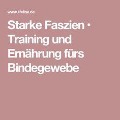 Starke Faszien • Training und Ernährung fürs Bindegewebe