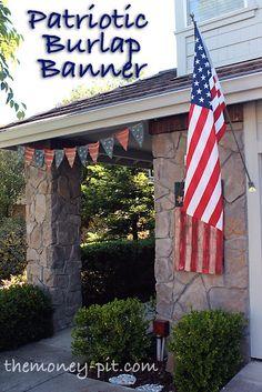 The Money Pit: Patriotic Burlap Banner (Tutorial) Burlap Crafts, Diy Crafts, Memorial Day Flag, Pennant Banners, Burlap Banners, Bunting, Barn Parties, Patriotic Decorations, Veterans Day
