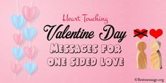 Heart Touching Valentine Day Messages for one sided love. Express it all with one sided love quotes images and Valentine's Day messages for lover to share. Best Valentine Message, Valentine Wishes, Valentines Day Messages, Happy Valentines Day, Love Quotes With Images, Quotes Images, One Sided Love, Greeting Cards, Romantic