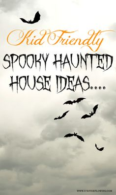 Kid Friendly Spooky Haunted House Ideas @ItsOverflowing.com.com.com.com