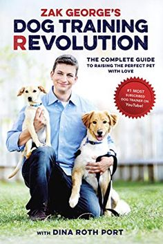 Booktopia has Zak George's Dog Training Revolution, The Complete Guide to Raising the Perfect Pet with Love by ZAK GEORGE. Buy a discounted Paperback of Zak George's Dog Training Revolution online from Australia's leading online bookstore. Best Dog Training Books, Dog Training Methods, Basic Dog Training, Dog Training Techniques, Training Your Puppy, Potty Training, Training Dogs, Training Schedule, Toilet Training