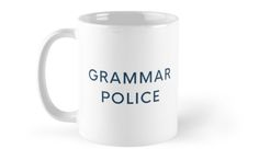 Grammar Police | Coffee Mug | Teacher Gift