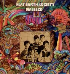 "Flat Earth Society - Waleeco (1968) Flat Earth Society's Waleeco is a mid-level psychedelic organ-and-guitar-driven rock record, with a more focused sense of song construction than many such efforts in the late '60s, although the results aren't all that special. A highlight is ""Shadows,"" which sounds like a super tough variation on the Association."