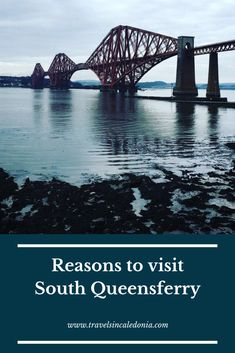 5 Reasons to Visit South Queensferry! - Travels in Caledonia John Muir Way, Edinburgh City Centre, New Zealand Travel, Travel Tips, Travel Destinations, Scotland Travel, Australia Travel, Day Trip, Where To Go
