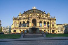 8 Brilliant Photos of Kiev Ukraine - National Opera House