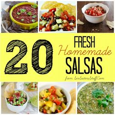 20 Fresh Homemade Salsas from SixSistersStuff.com! #recipes #appetizers