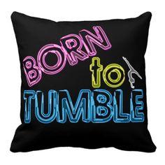 Born to Tumble Neon Gymnastics Throw Pillow