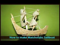 How to make MATCHSTICK SAILBOAT