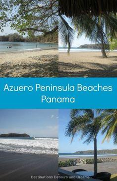 Beautiful beaches in Panama's Azuero Peninsula