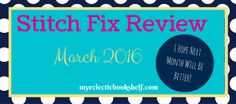 Stitch Fix Review - March 2016 ... what a bummer!