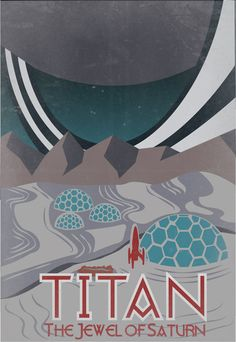 Retro Sci-Fi Titan Travel Poster - 13x19 Print. $25.00, via Etsy, IndelibleInkWorkshop.