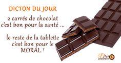 Dicton pour les gourmands de chocolat :-)