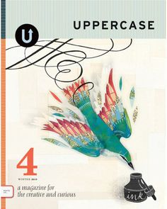 love this magazine!!...Issue 4, Winter 2010 — UPPERCASE