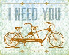 """The GreenBox Art Murals That Stick """"I Need You"""" Wall Art uses a vintage image of a tandem bicycle to symbolize that life only works with two together. The mural is easily stuck and unstuck without wall damage. Owl Canvas, Canvas Wall Art, Textured Canvas Art, Bicycle Maintenance, Cool Bike Accessories, Vintage Lettering, Bike Art, Bike Frame, Tandem"""