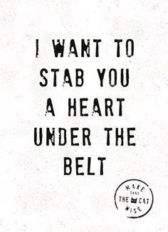 I want to stab you a heart under the belt!  #Hallmark #HallmarkNL #makethathecatwise #wenskaart