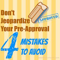 Don't jeopardize your pre-approval, 4 mistakes to avoid when buying a house #Mortgage #buyahome #DFWHomes #FortWorthRealEstate www.CowtownRealEstateGroup.com