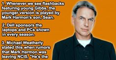 Did You Know? 45 Awesome Facts About NCIS. 'We're Not F.B.I., Dirtbag.'