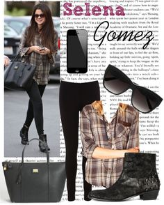Selena Gomez Style. I would say Selena Gomez has the definition of my style.