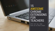Here's our list of 15 FREE Awesome Chrome extensions for education. They can all be found in the Chrome Web Store.
